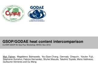 GSOP/GODAE heat content intercomparison  CLIVAR GSOP Air-Sea Flux Workshop, WHOI, Nov 2012
