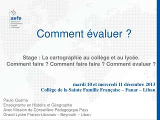 Comment �valuer ?