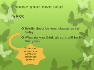 Choose your own seat PrESS