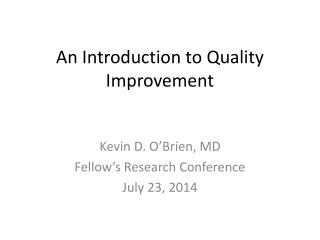 An Introduction to Quality Improvement