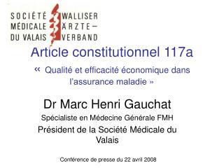Article constitutionnel 117a « Qualité et efficacité économique dans l'assurance maladie»