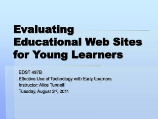 Evaluating Educational Web Sites for Young Learners