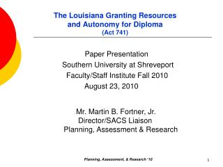 The Louisiana Granting Resources and Autonomy for Diploma  (Act 741)