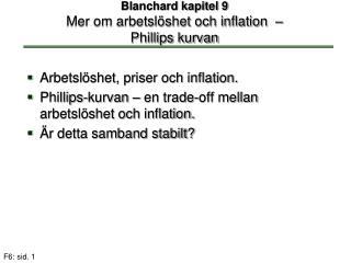 Blanchard kapitel 9 Mer om arbetslöshet och inflation  –  Phillips kurvan