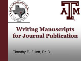 Writing Manuscripts for Journal Publication