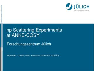 np Scattering Experiments  at ANKE-COSY