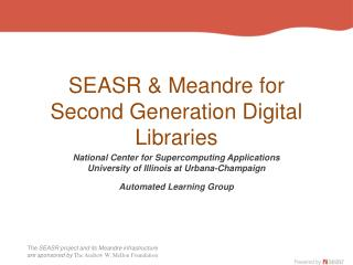 SEASR & Meandre for Second Generation Digital Libraries