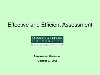 Effective and Efficient Assessment