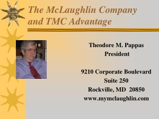 The McLaughlin Company and TMC Advantage