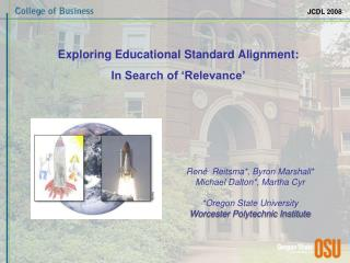 Exploring Educational Standard Alignment: In Search of 'Relevance'