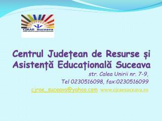 Centrul Județean de Resurse și Asistență Educațională Suceava