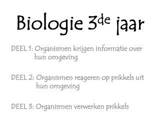 Biologie 3 de  jaar