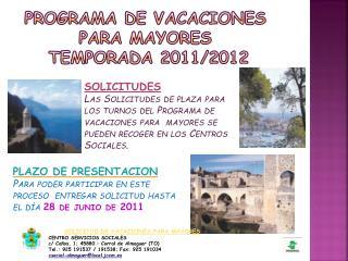 Programa de Vacaciones para Mayores  TEMPORADA 2011/2012