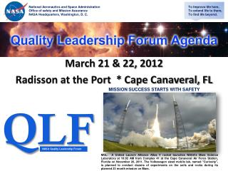 March 21 & 22, 2012 Radisson at the Port  * Cape Canaveral, FL