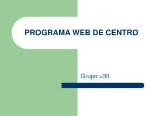 PROGRAMA WEB DE CENTRO