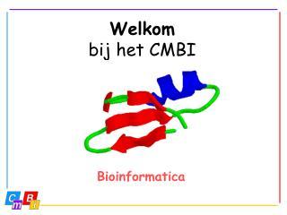 Welkom bij het CMBI