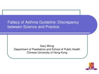 Fallacy of Asthma Guideline: Discrepancy between Science and Practice
