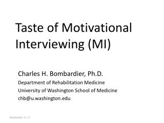 Taste of Motivational Interviewing (MI)