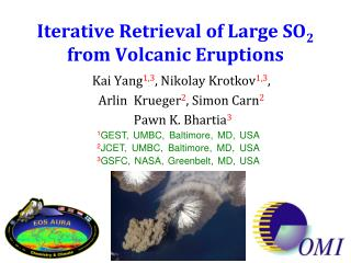 Iterative Retrieval of Large SO 2 from Volcanic Eruptions