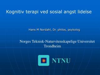 Hans M Nordahl, Dr. philos, psykolog