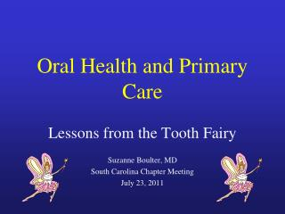 Oral Health and Primary Care