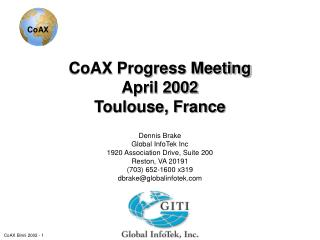 CoAX Progress Meeting April 2002 Toulouse, France