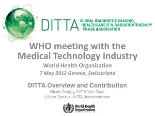 WHO meeting with the Medical Technology Industry World Health Organization