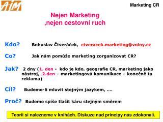 Nejen Marketing ,nejen cestovní ruch