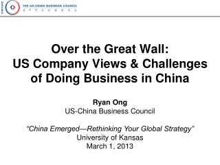 Over the Great Wall: US Company Views & Challenges of Doing Business in China