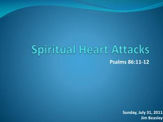 Spiritual Heart Attacks