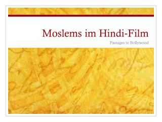 Moslems im Hindi‐Film