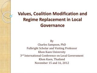 Values, Coalition Modification and Regime Replacement in Local Governance