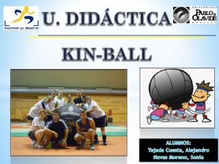 U. DIDÁCTICA KIN-BALL