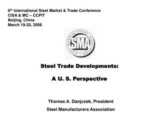Steel Trade Developments: A U. S. Perspective