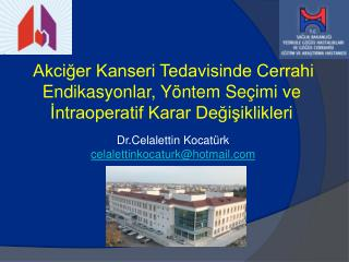Dr.Celalettin Kocatürk celalettinkocaturk@hotmail