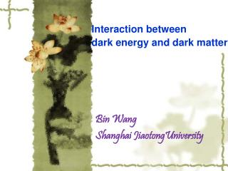 Interaction between  dark energy and dark matter