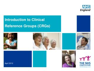 Introduction to Clinical Reference Groups ( CRGs)