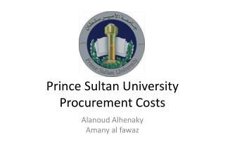Prince Sultan University Procurement Costs