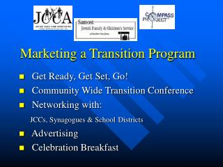 Marketing a Transition Program