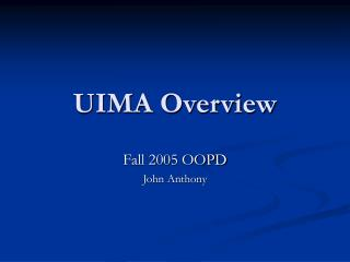 UIMA Overview