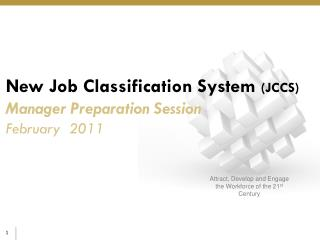 New Job Classification  System  (JCCS) Manager  Preparation Session February   2011