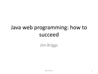 Java web programming: how to succeed