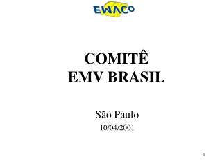 COMITÊ  EMV BRASIL