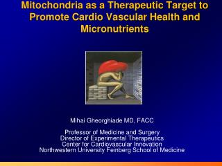 Mitochondria as a Therapeutic Target to Promote Cardio Vascular Health and Micronutrients