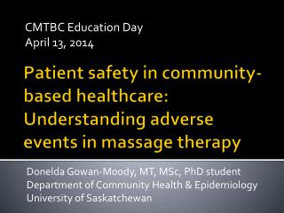 Patient safety in community-based healthcare: Understanding adverse events in massage therapy