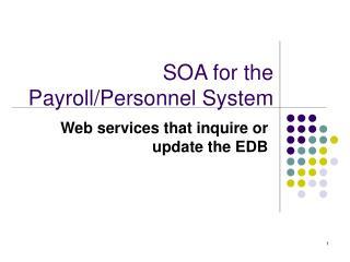 SOA for the Payroll
