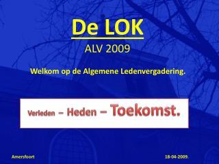 De LOK ALV 2009