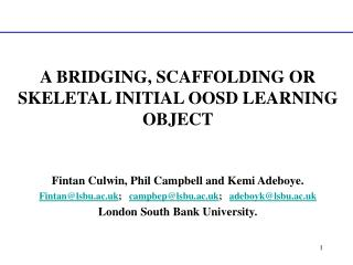 A BRIDGING, SCAFFOLDING OR SKELETAL INITIAL OOSD LEARNING OBJECT