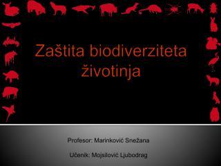 Zaštita biodiverziteta  životinja