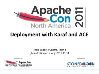 Deployment with Karaf and ACE